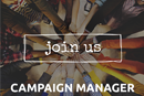 We are hiring - Campaign Manager